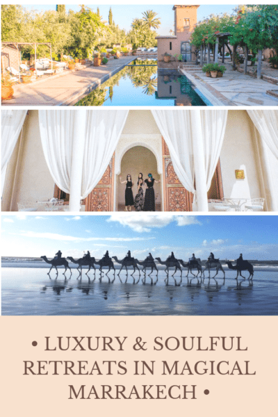 Soul Seed Wellbeing Travel Guide: Luxury retreats in Magical Marrakech |